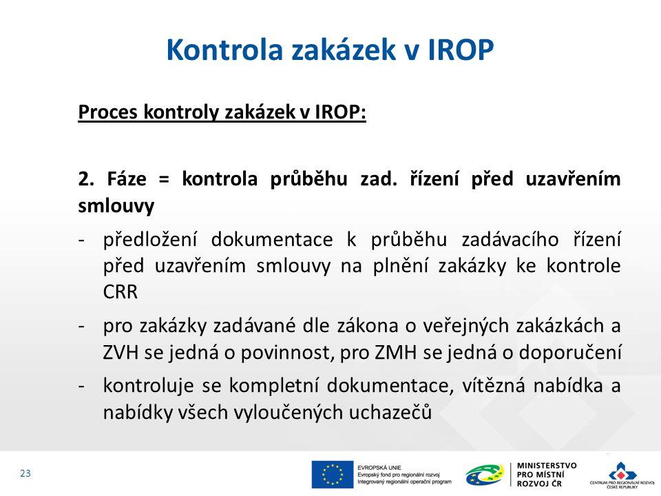 Proces kontroly zakázek v IROP: 2. Fáze = kontrola průběhu zad.