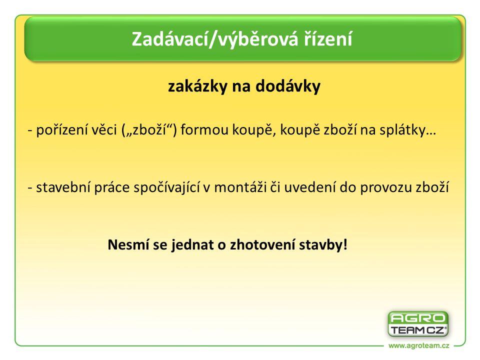 - provedení stavebních prací dle přílohy č.