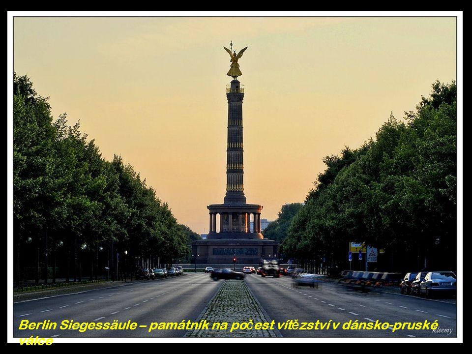 Berlin Siegessäule – památník na po č est vít ě zství v dánsko-pruské válce