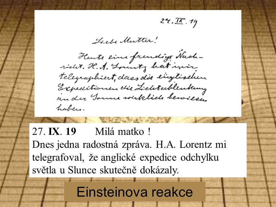 Einsteinova reakce 27. IX. 19 Milá matko . Dnes jedna radostná zpráva.