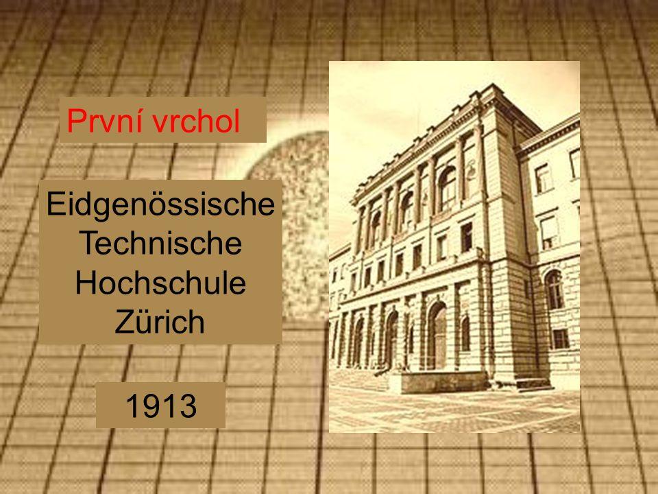 První vrchol Eidgenössische Technische Hochschule Zürich 1913