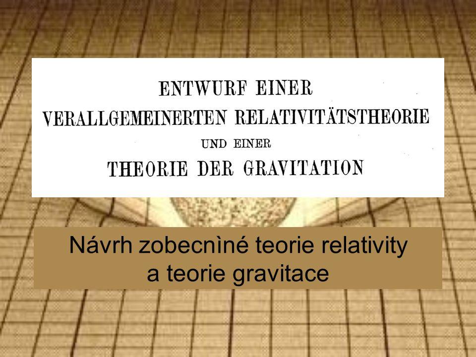 Návrh zobecnìné teorie relativity a teorie gravitace