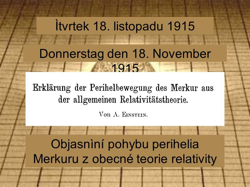 Ìtvrtek 18. listopadu 1915 Donnerstag den 18.