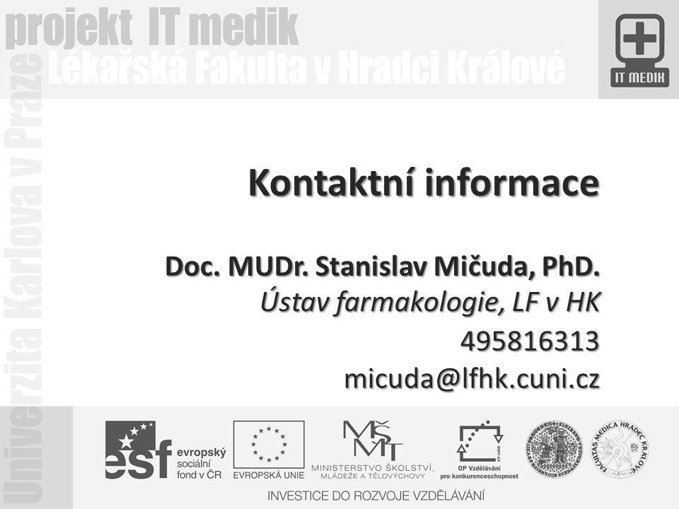 Kontaktní informace Doc.MUDr. Stanislav Mičuda, PhD.
