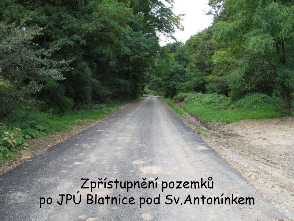 Zpřístupnění pozemků po JPÚ Blatnice pod Sv.Antonínkem