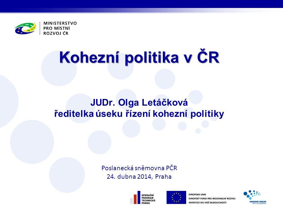 Kohezní politika v ČR Kohezní politika v ČR JUDr.