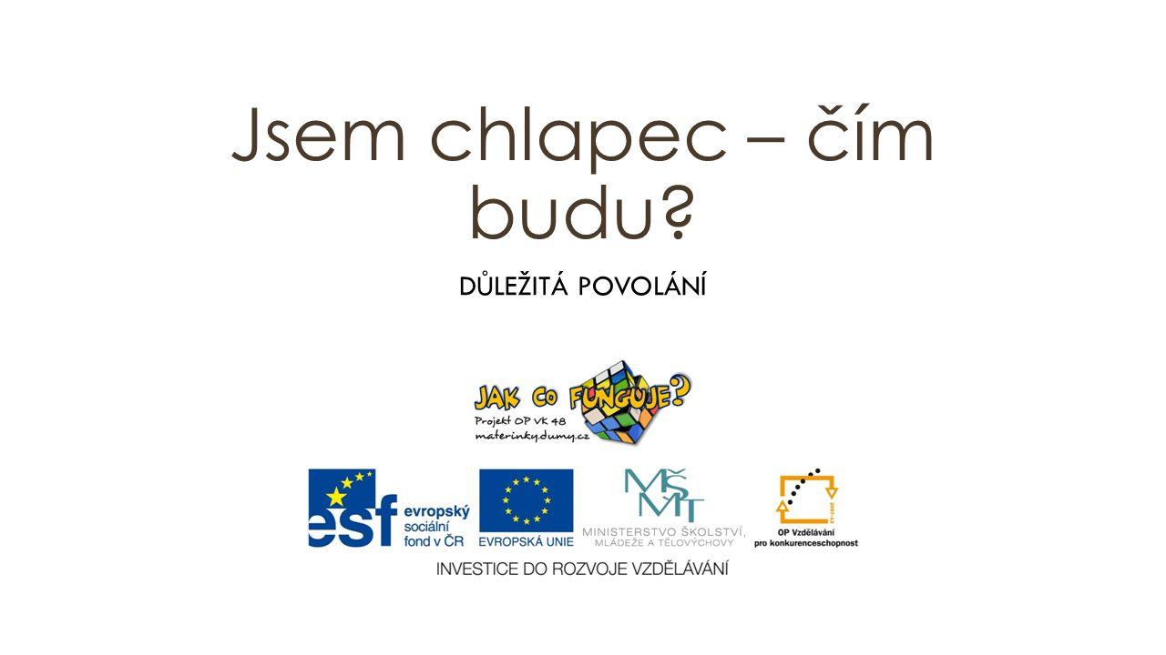 Materiály, pomůcky Projekt CZ.1.07/1.3.00/48.0075 je spolufinancován Evropským sociálním fondem a státním rozpočtem České republiky.