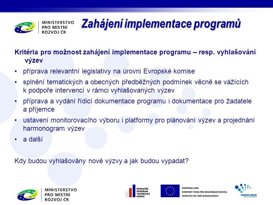 Kritéria pro možnost zahájení implementace programu – resp.