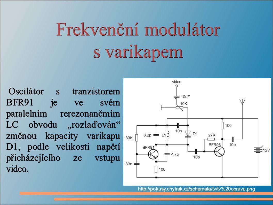 """s varikapem Oscilátor s tranzistorem BFR91 je ve svém paralelním rerezonančmím LC obvodu """"rozlaďován změnou kapacity varikapu D1, podle velikosti napětí přicházejícího ze vstupu video."""