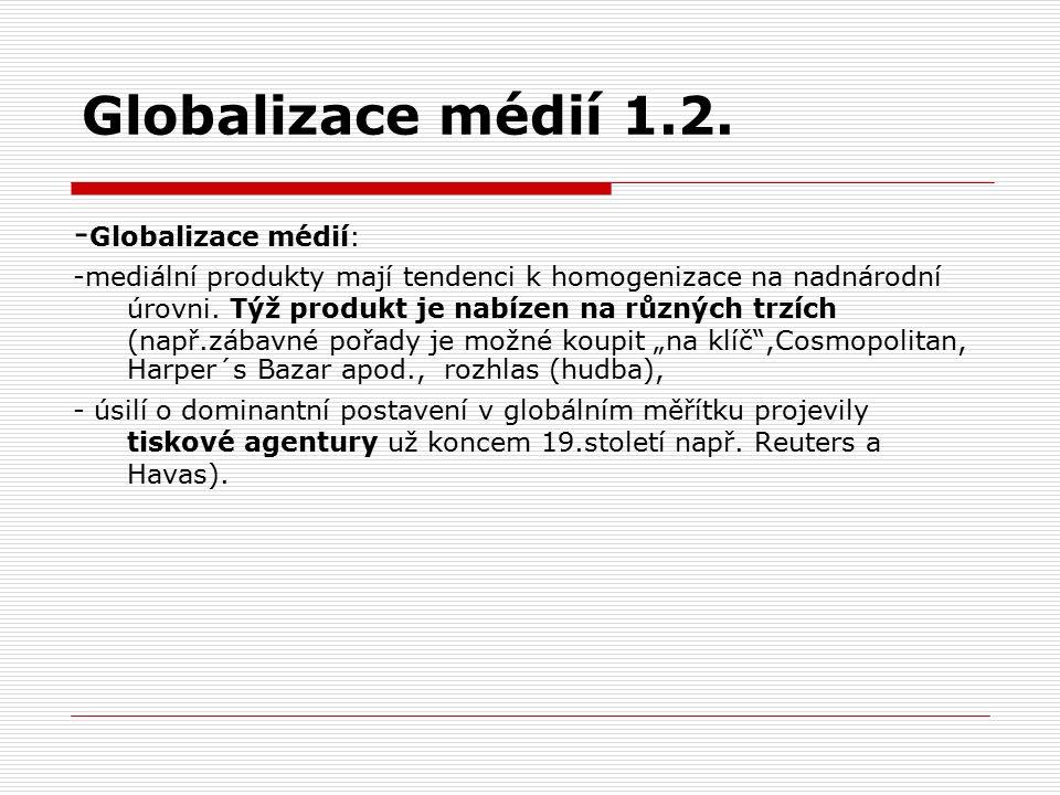 Globalizace médií 1.2.