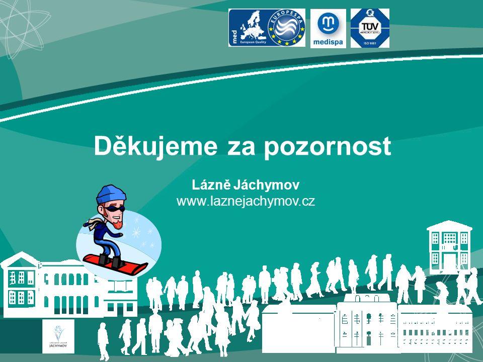 Děkujeme za pozornost Lázně Jáchymov www.laznejachymov.cz