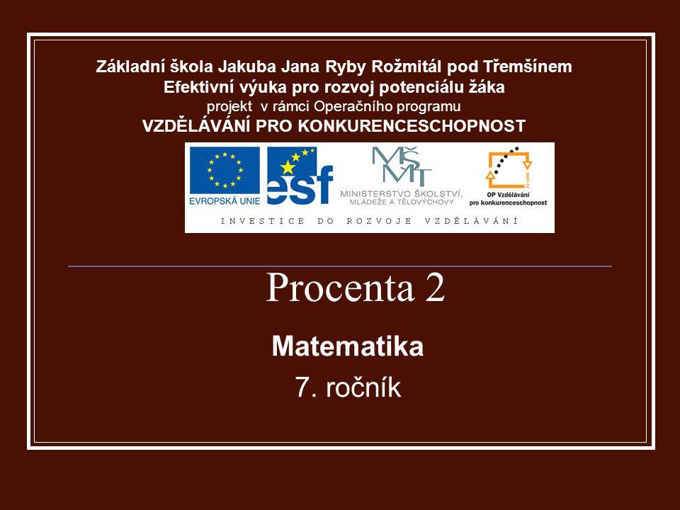 Procenta 2 Matematika 7.