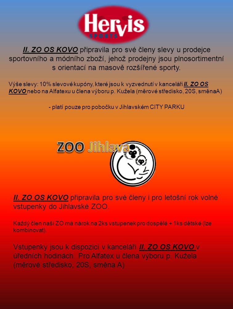 II. ZO OS KOVO připravila pro své členy slevy u prodejce sportovního a módního zboží, jehož prodejny jsou plnosortimentní s orientací na masově rozšíř