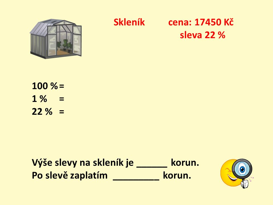 Nadzemní bazén cena: 18900 Kč sleva 15 % Řešení 100 %= 18900 18918900 1 % = 18900 : 100.