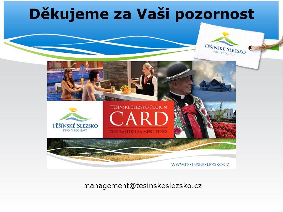 Děkujeme za Vaši pozornost management@tesinskeslezsko.cz