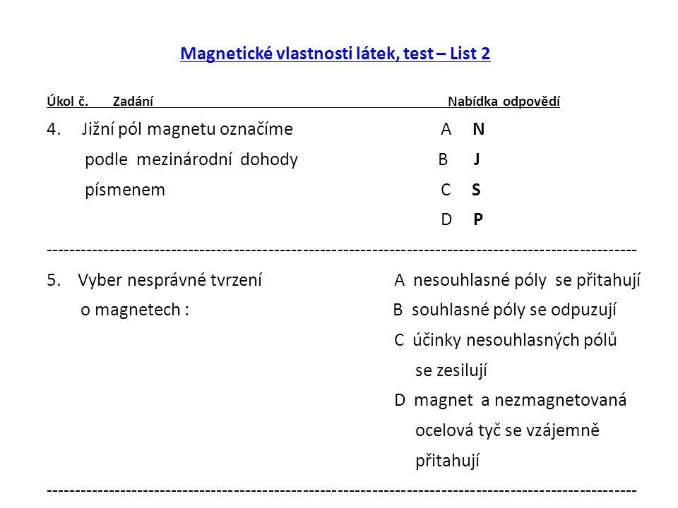 Magnetické vlastnosti látek, test – List 2 Úkol č.