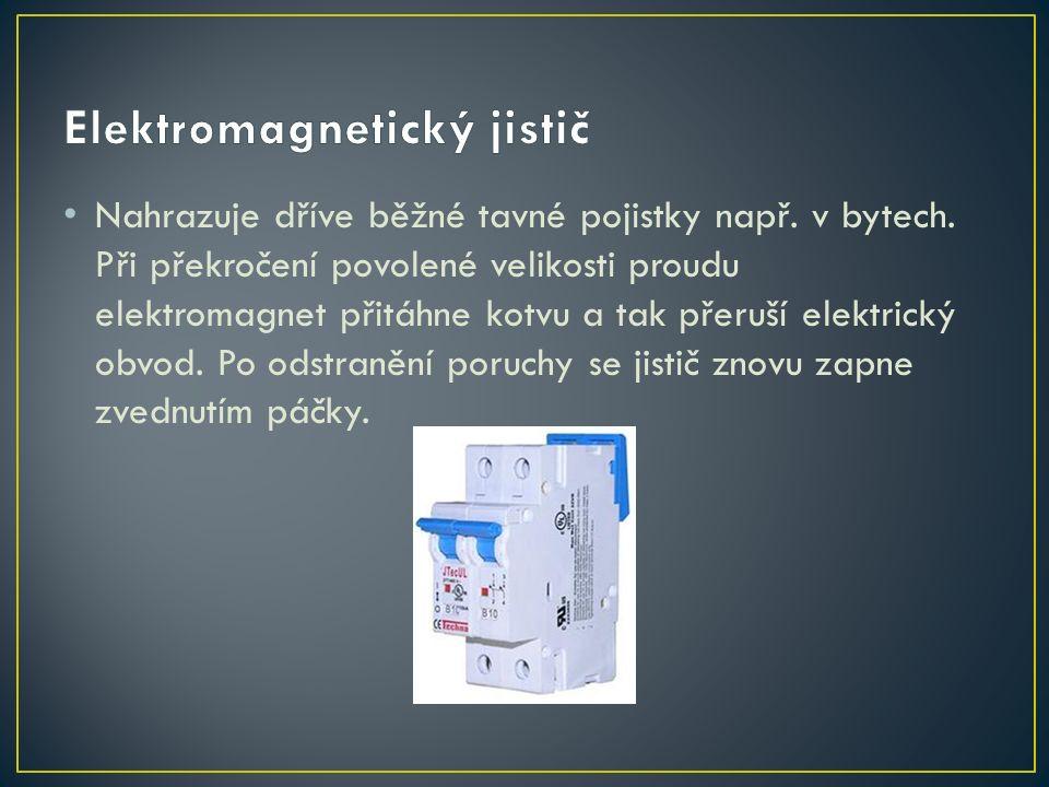 Skládá se z elektromagnetu a jednoho nebo několika kontaktů.