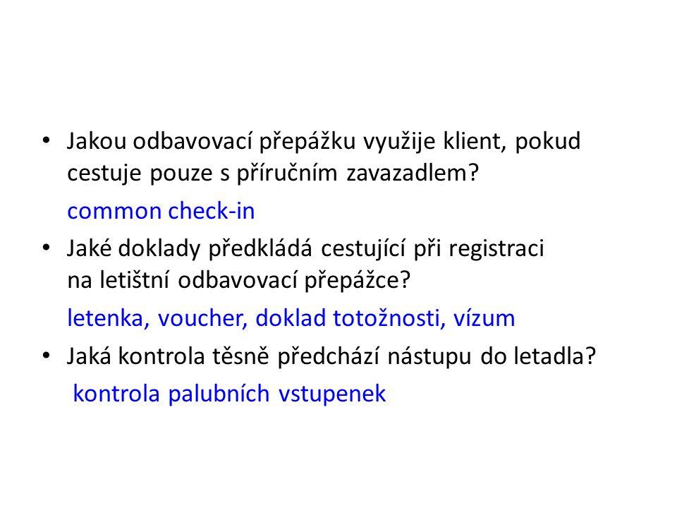 Zdroje: ORIEŠKA, J. Technika služeb cestovního ruchu. 1. vyd. Praha : Idea servis, 1999.
