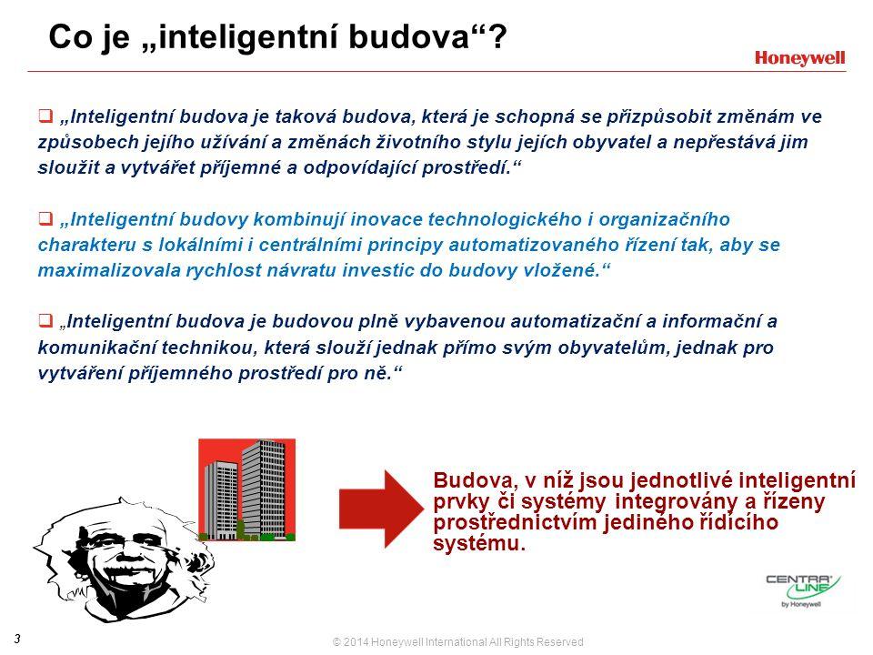 """3 © 2014 Honeywell International All Rights Reserved Co je """"inteligentní budova ."""