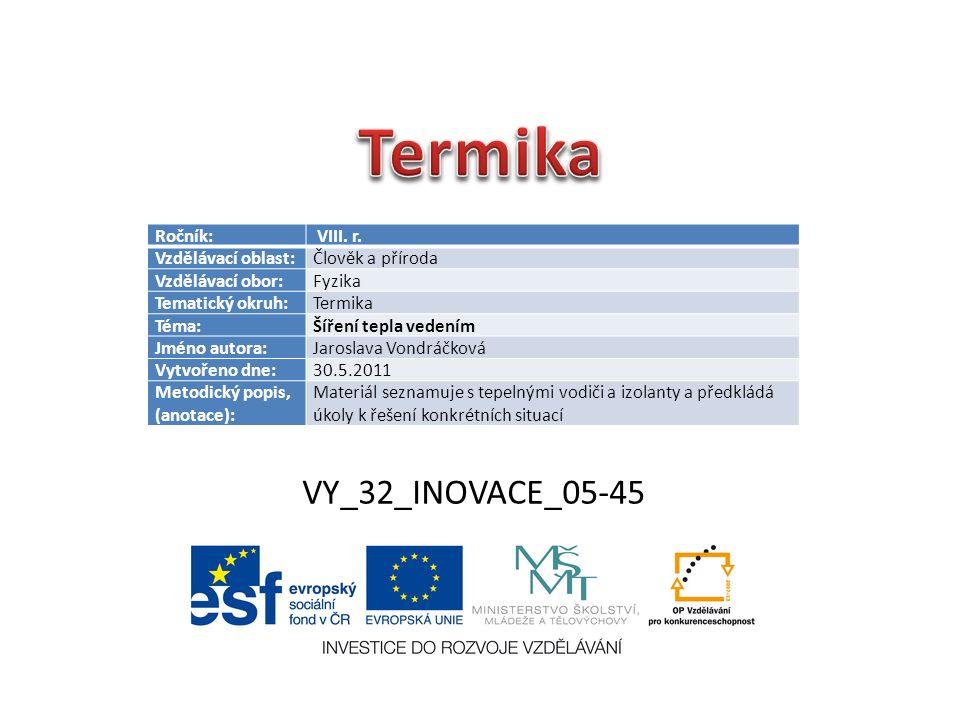 VY_32_INOVACE_05-45 Ročník: VIII. r.