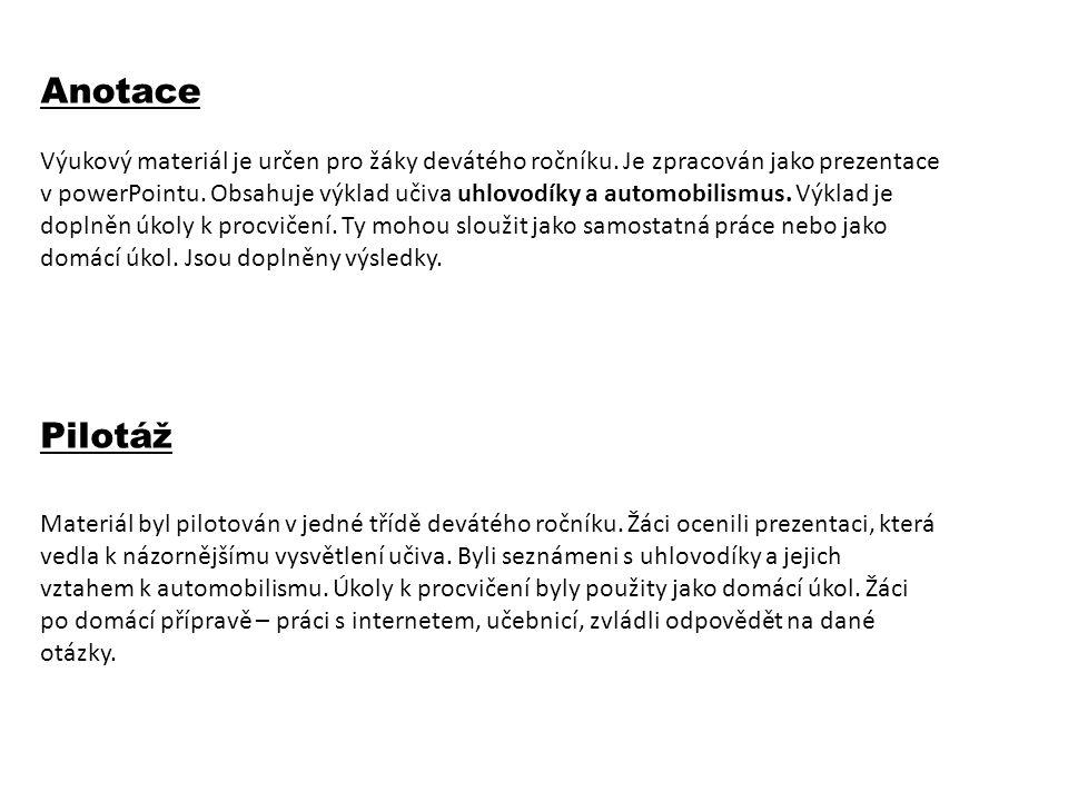 Anotace Výukový materiál je určen pro žáky devátého ročníku.