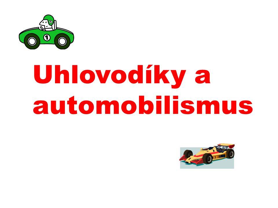 Uhlovodíky a automobilismus