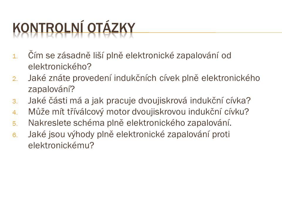 1. Čím se zásadně liší plně elektronické zapalování od elektronického.