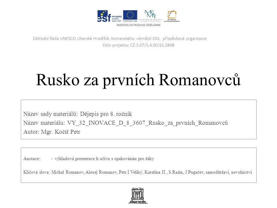 Rusko za prvních Romanovců Název sady materiálů: Dějepis pro 8.