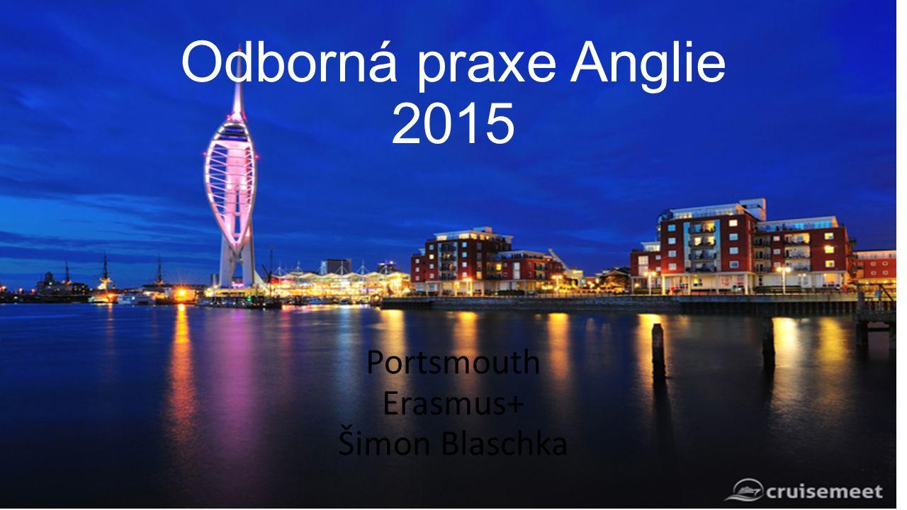 Odborná praxe Anglie 2015 Portsmouth Erasmus+ Šimon Blaschka