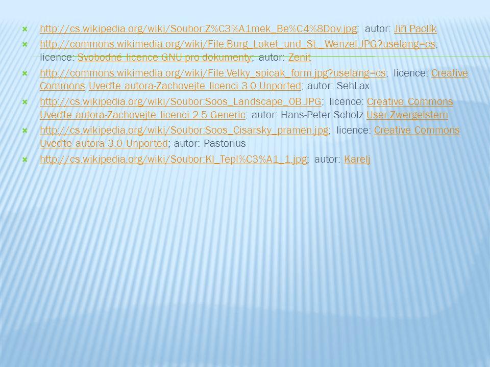  http://cs.wikipedia.org/wiki/Soubor:Z%C3%A1mek_Be%C4%8Dov.jpg; autor: Jiří Paclík http://cs.wikipedia.org/wiki/Soubor:Z%C3%A1mek_Be%C4%8Dov.jpgJiří Paclík  http://commons.wikimedia.org/wiki/File:Burg_Loket_und_St._Wenzel.JPG uselang=cs; licence: Svobodné licence GNU pro dokumenty; autor: Zenit http://commons.wikimedia.org/wiki/File:Burg_Loket_und_St._Wenzel.JPG uselang=csSvobodné licence GNU pro dokumentyZenit  http://commons.wikimedia.org/wiki/File:Velky_spicak_form.jpg uselang=cs; licence: Creative Commons Uveďte autora-Zachovejte licenci 3.0 Unported; autor: SehLax http://commons.wikimedia.org/wiki/File:Velky_spicak_form.jpg uselang=csCreative CommonsUveďte autora-Zachovejte licenci 3.0 Unported  http://cs.wikipedia.org/wiki/Soubor:Soos_Landscape_0B.JPG; licence: Creative Commons Uveďte autora-Zachovejte licenci 2.5 Generic; autor: Hans-Peter Scholz User:Zwergelstern http://cs.wikipedia.org/wiki/Soubor:Soos_Landscape_0B.JPGCreative Commons Uveďte autora-Zachovejte licenci 2.5 GenericUser:Zwergelstern  http://cs.wikipedia.org/wiki/Soubor:Soos_Cisarsky_pramen.jpg; licence: Creative Commons Uveďte autora 3.0 Unported; autor: Pastorius http://cs.wikipedia.org/wiki/Soubor:Soos_Cisarsky_pramen.jpgCreative Commons Uveďte autora 3.0 Unported  http://cs.wikipedia.org/wiki/Soubor:Kl_Tepl%C3%A1_1.jpg; autor: Karelj http://cs.wikipedia.org/wiki/Soubor:Kl_Tepl%C3%A1_1.jpgKarelj