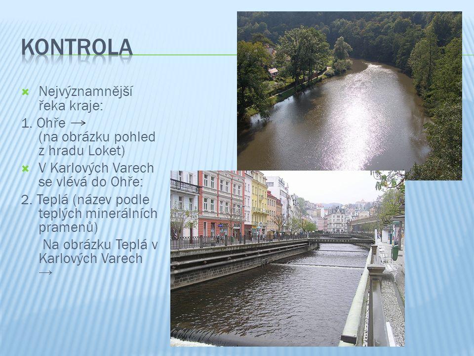  Nejvýznamnější řeka kraje: 1.