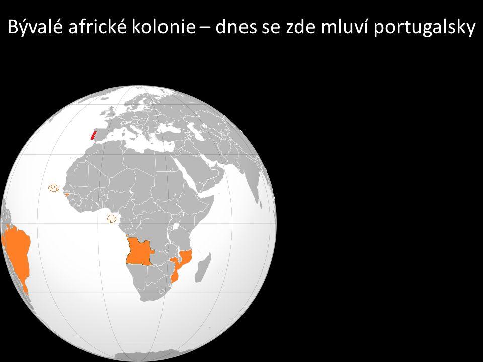 Bývalé africké kolonie – dnes se zde mluví portugalsky