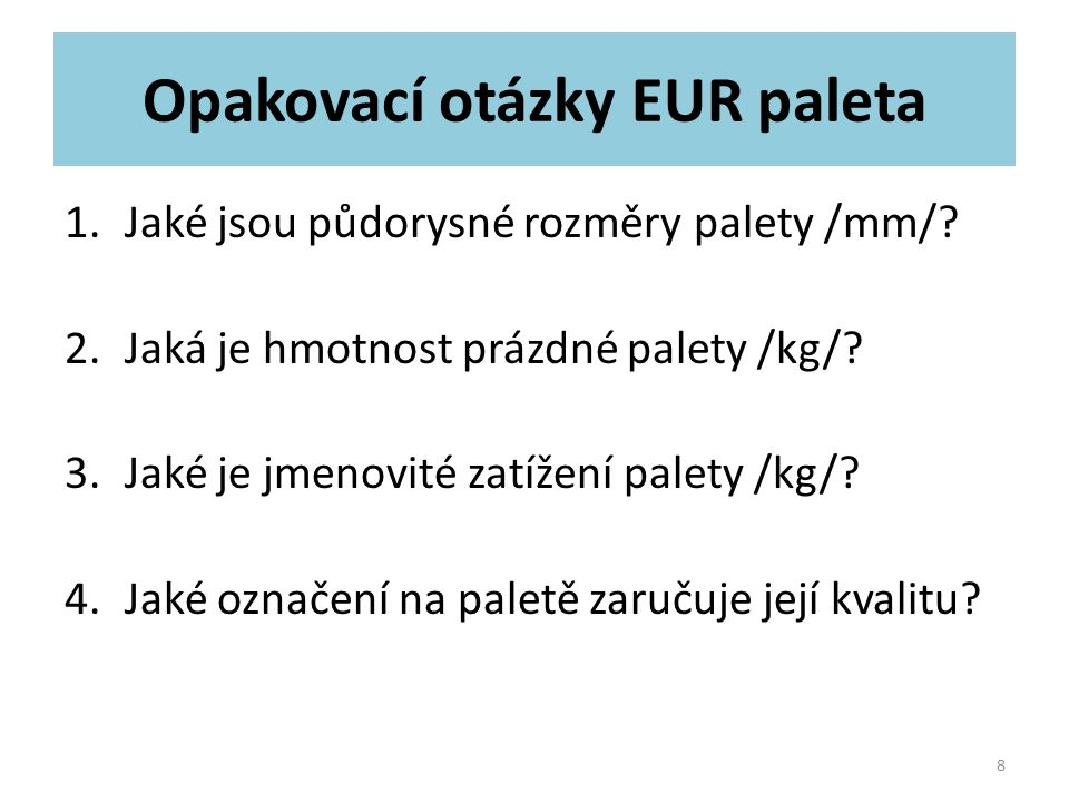 Zdroje k použitým textům WIKIPEDIA.Europaleta [online].