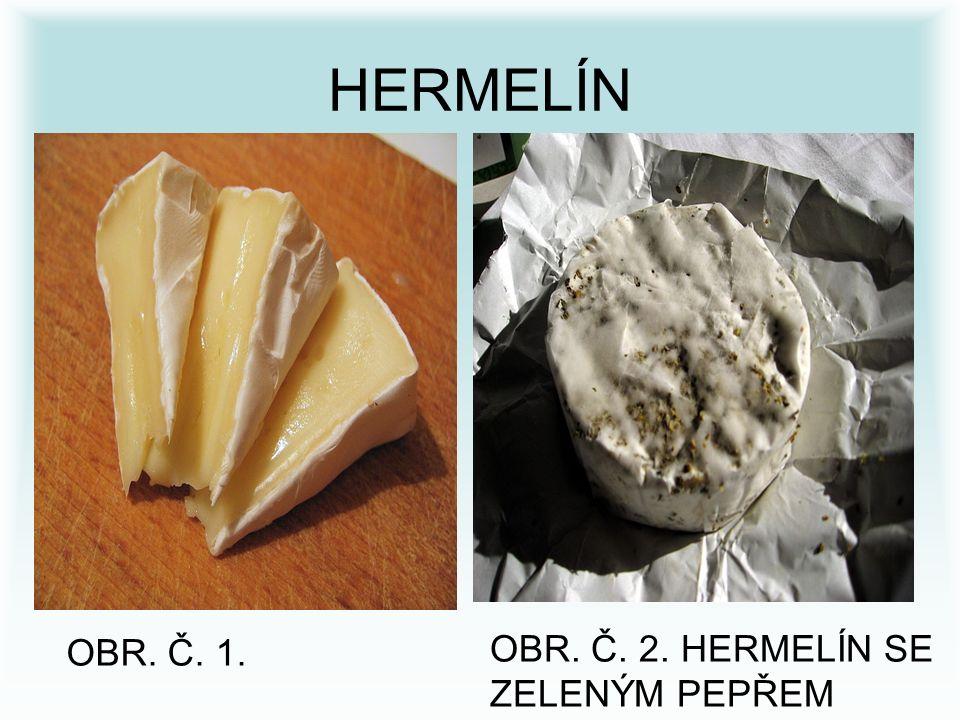 HERMELÍN OBR. Č. 2. HERMELÍN SE ZELENÝM PEPŘEM OBR. Č. 1.