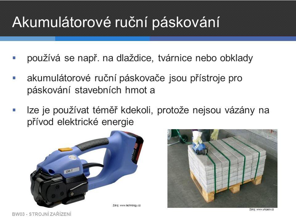 Akumulátorové ruční páskování  používá se např. na dlaždice, tvárnice nebo obklady  akumulátorové ruční páskovače jsou přístroje pro páskování stave