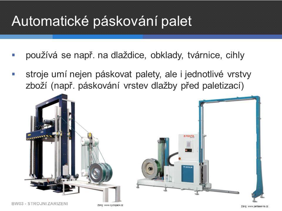 Automatické páskování palet  používá se např. na dlaždice, obklady, tvárnice, cihly  stroje umí nejen páskovat palety, ale i jednotlivé vrstvy zboží