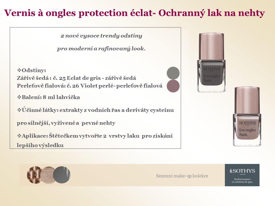 Vernis à ongles protection éclat- Ochranný lak na nehty 2 nové vysoce trendy odstíny pro moderní a rafinovaný look.