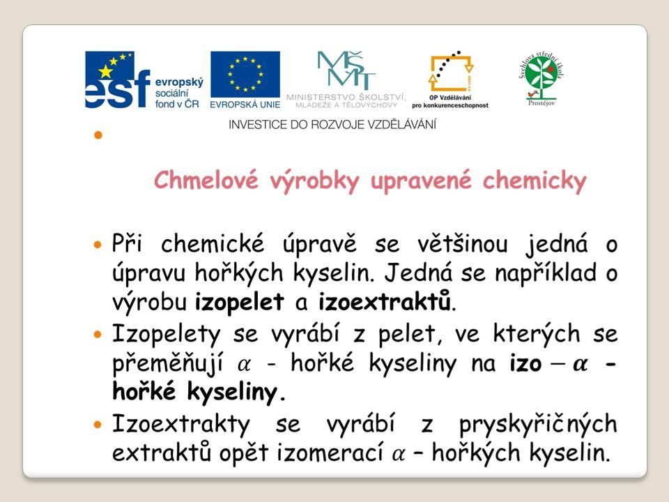Slide 2…atd Chmelové výrobky upravené fyzikálně jedná se o výrobky získané extrakcí různými typy rozpouštědel – například pomocí oxidu uhličitého a pomocí etanolu.