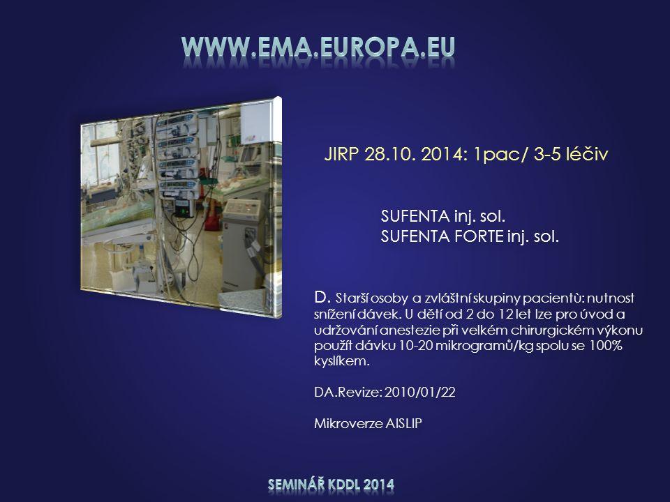 JIRP 28.10. 2014: 1pac/ 3-5 léčiv SUFENTA inj. sol.