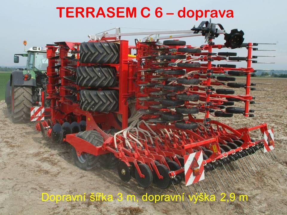 Dopravní šířka 3 m, dopravní výška 2,9 m TERRASEM C 6 – doprava