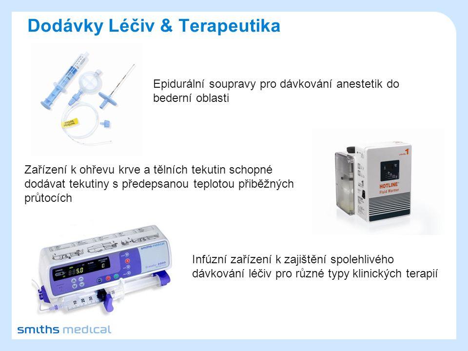 Epidurální soupravy pro dávkování anestetik do bederní oblasti Zařízení k ohřevu krve a tělních tekutin schopné dodávat tekutiny s předepsanou teploto