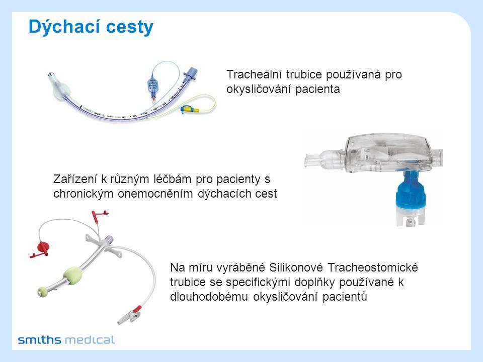 Dýchací cesty Tracheální trubice používaná pro okysličování pacienta Na míru vyráběné Silikonové Tracheostomické trubice se specifickými doplňky používané k dlouhodobému okysličování pacientů Zařízení k různým léčbám pro pacienty s chronickým onemocněním dýchacích cest