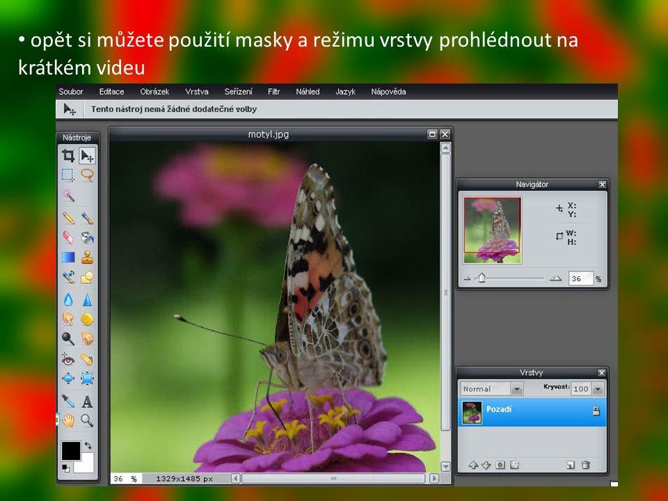 opět si můžete použití masky a režimu vrstvy prohlédnout na krátkém videu