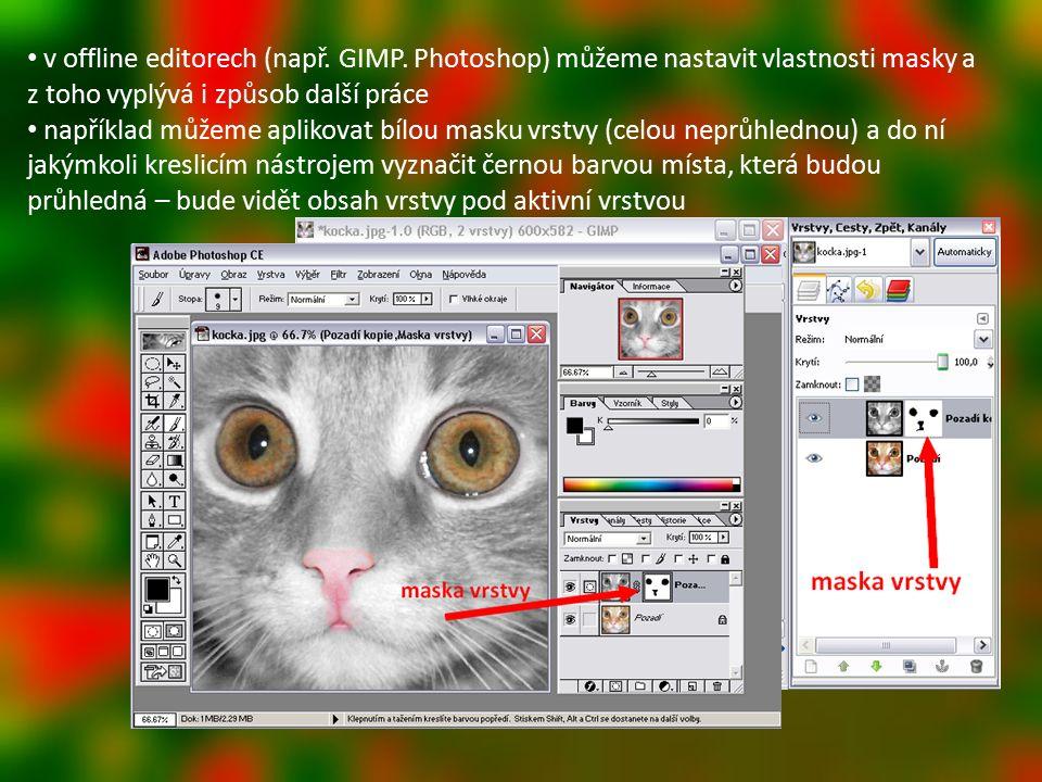 v offline editorech (např. GIMP.