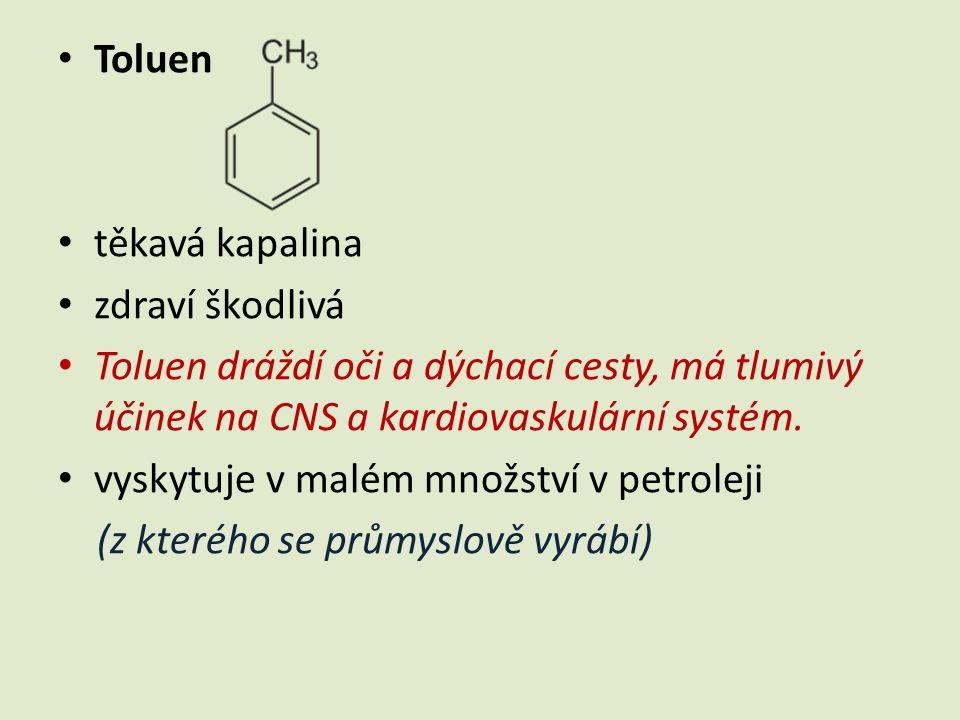 Narkotické vlastnosti Toluen je poměrně často zneužíván narkomany, kteří úmyslně vdechují jeho těkavé výpary.