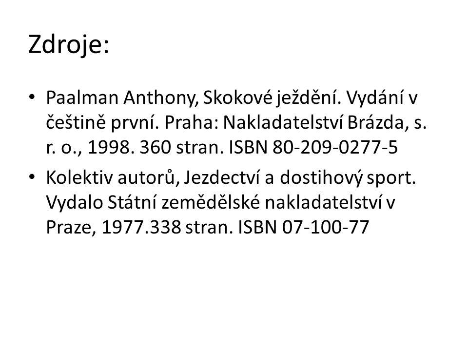 Zdroje: Paalman Anthony, Skokové ježdění. Vydání v češtině první.