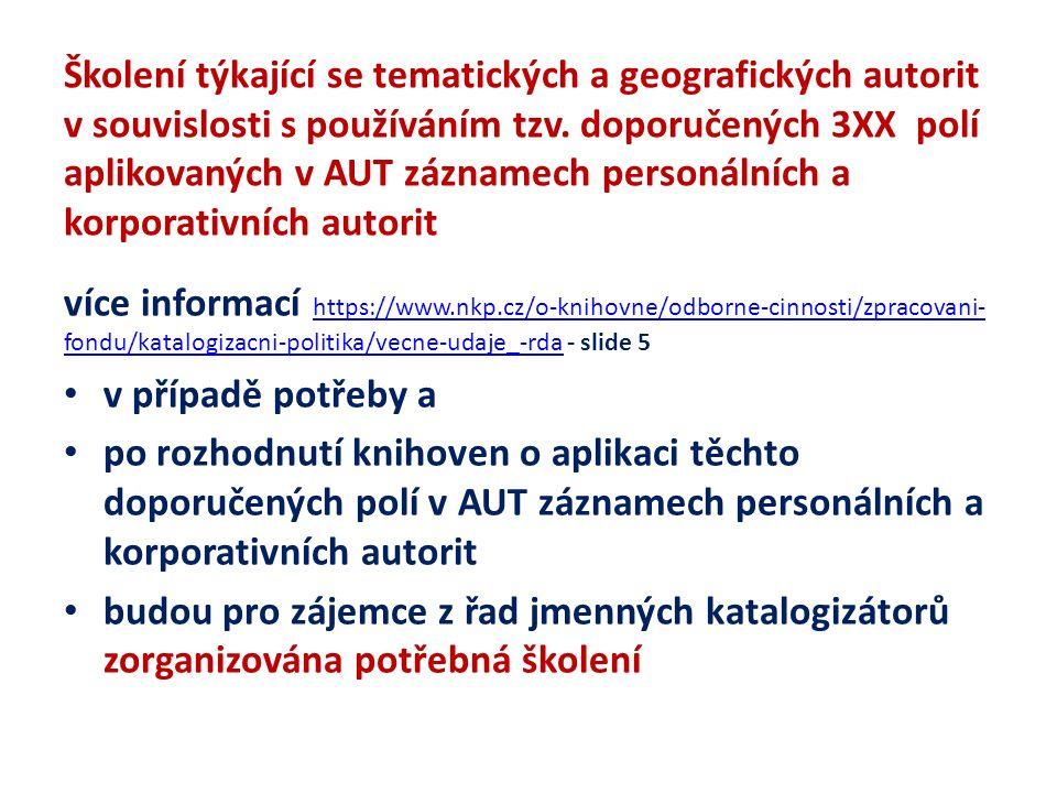 Školení týkající se tematických a geografických autorit v souvislosti s používáním tzv.