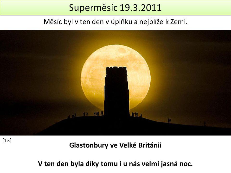 Superměsíc 19.3.2011 Měsíc byl v ten den v úplňku a nejblíže k Zemi.