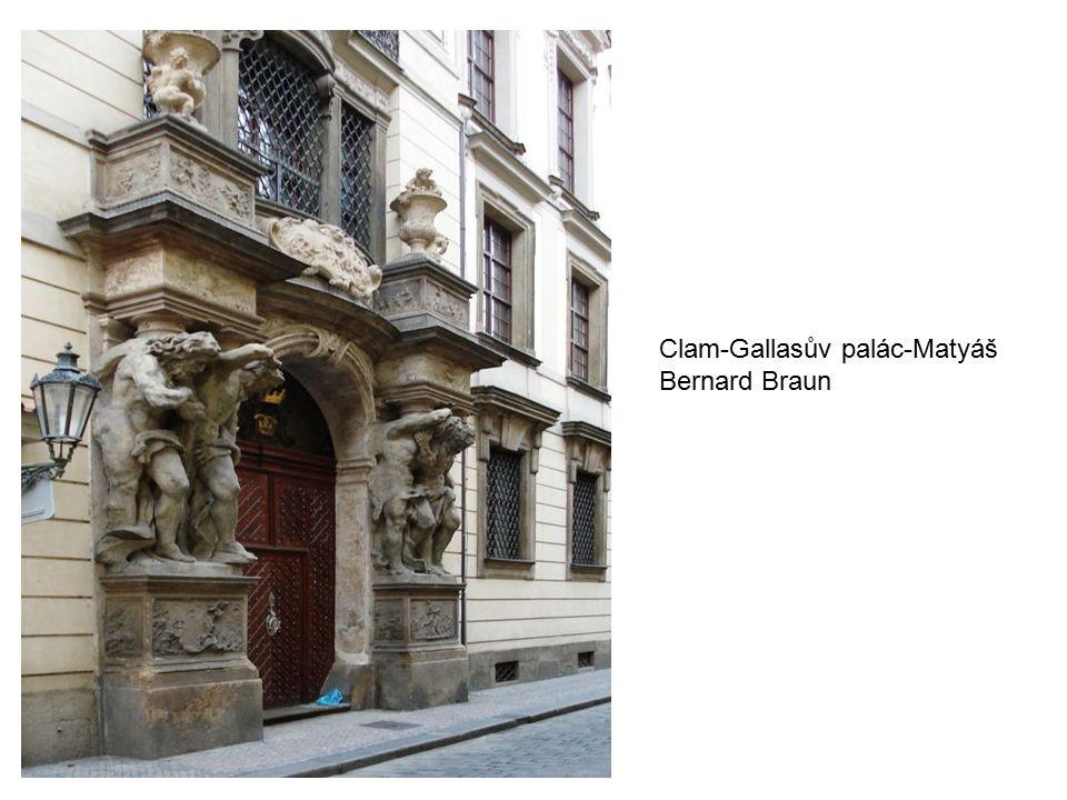 Clam-Gallasův palác-Matyáš Bernard Braun