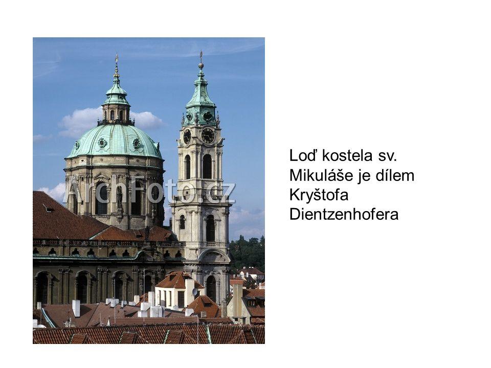 Loď kostela sv. Mikuláše je dílem Kryštofa Dientzenhofera